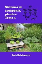 Sistema de Acuaponía, Plantas. Tomo 3