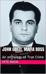 John Gotti, Mafia Boss