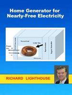 Home Generator for Nearly-Free Electricity