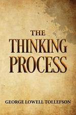 The Thinking Process
