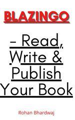 Blazingo - Read, Write & Publish Your Book