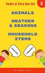 Learn Basic Spanish to English Words: Animals . Weather & Seasons . Household Items