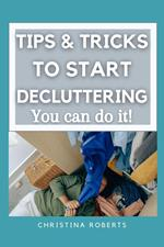 Tips & Tricks to Declutter