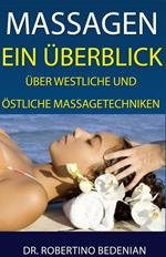 Massagen: Ein Überblick Über Westliche Und Östliche Massagetechniken