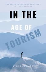 In the Age of Tourism