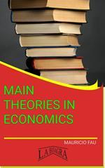 Main Theories In Economics