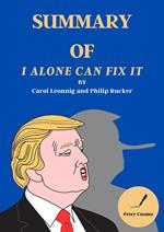 Summary of I Alone Can Fix It by Carol Leonnig and Philip Rucker