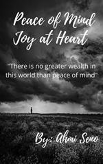 Peace Of Mind Joy At Heart