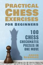 100 Chess Checkmates Puzzles in One Move