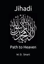 Jihadi: Path to Heaven
