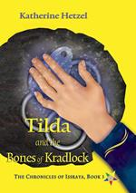 Tilda and the Bones of Kradlock
