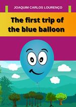 The First Trip of the Blue Balloon