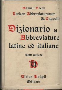 Dizionario di abbreviature latine ed italiane - Cappelli c58a0aca32f7