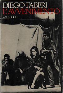 L\' avvenimento - Diego Fabbri - Libro - Vallecchi - | IBS
