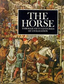 The Horse through Fifty Centuries of Civilization - copertina