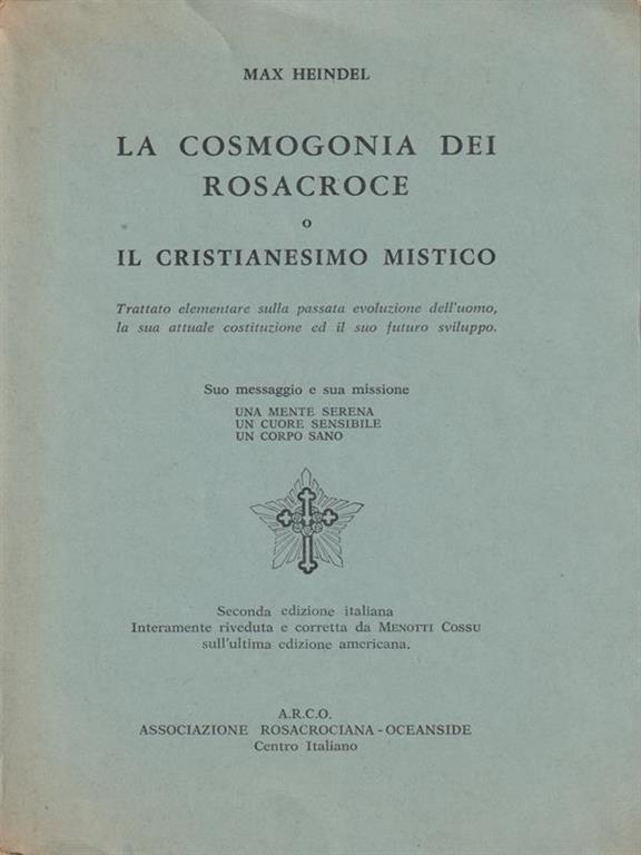 LA COSMOGONIA DEI ROSACROCE O IL CRISTIANESIMO MISTICO von