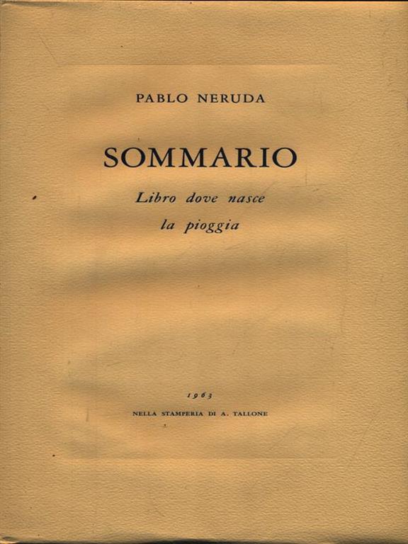 Sommario Pablo Neruda Libro Usato Stamperia A Tallone Ibs