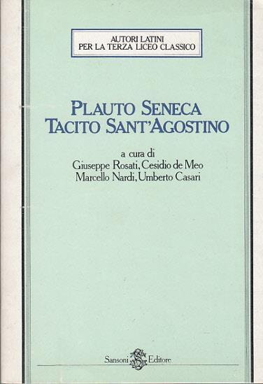 Giuseppe Rosati Calendario.Plauto Seneca Tacito Sant Agostino