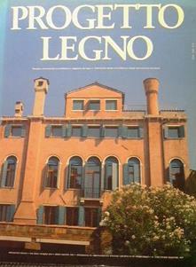 Progetto legno. Periodico internazionale di architettura e ingegneria del legno - copertina