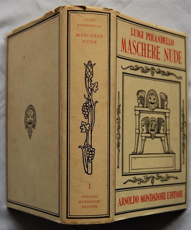 Pirandello - Maschere nude 1 - Mondadori, Opere di Luigi