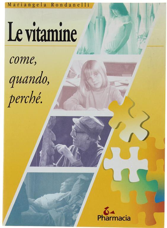 Le Vitamine. Come, Quando, Perchè