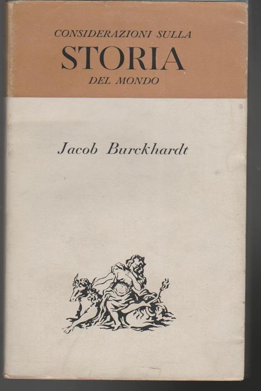 Considerazioni sulla storia del mondo - Carl J. Burckhardt ...