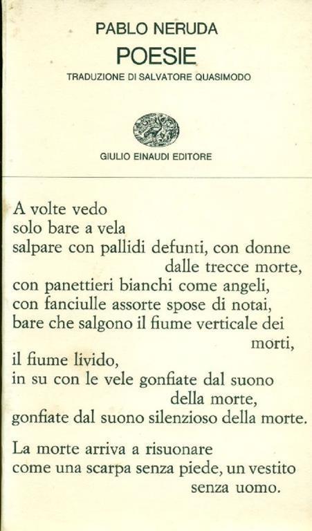 Poesie Pablo Neruda Libro Usato Einaudi Collezione Di Poesia Ibs