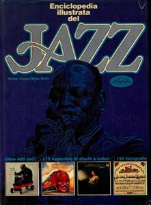 Enciclopedia illustrata del jazz - Brian Case - copertina