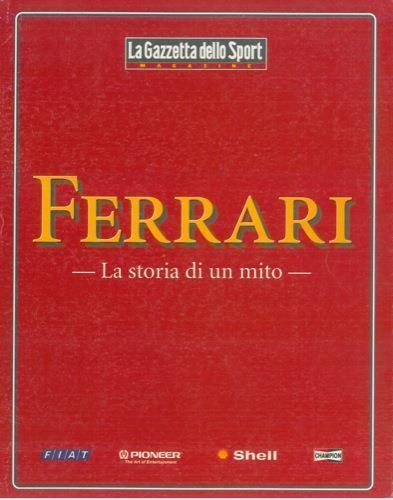 Ferrari. La storia di un mito - Libro - ND -  f815429e7101