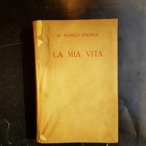 La Mia Vita Traduzione Dal Tedesco Di Febe Colazza E Lina Schwarz Rudolf Steiner Libro Usato Istituto Tipografico Editoriale Ibs