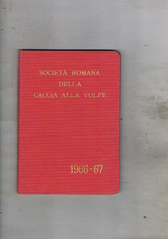 Società Romana della Caccia alla Volpe stagione 1966-1967 ...