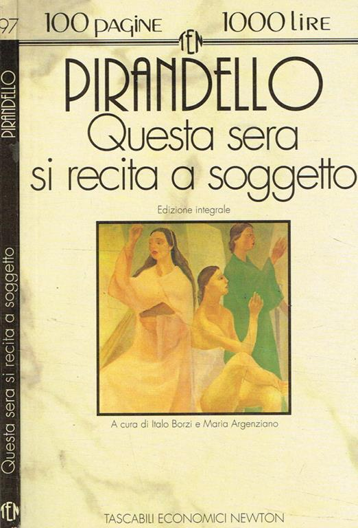 Questa sera si recita a soggetto-Trovarsi-Bellavita - Luigi Pirandello - Libro Usato - Mondadori - Oscar tutte le opere di Luigi Pirandello | IBS