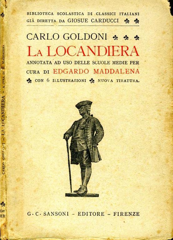 La Locandiera Carlo Goldoni Libro Usato Sansoni Biblioteca Scolastica Di Classici Italiani Ibs