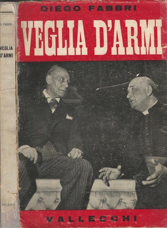 Veglia d\'armi - Diego Fabbri - Libro - Vallecchi Editore - | IBS