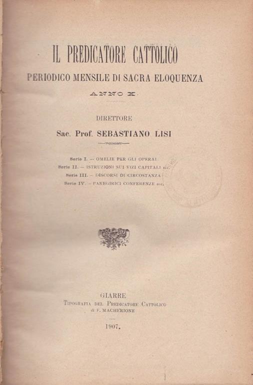 Il predicatore cattolico. Anno X. Serie I, II, III, IV