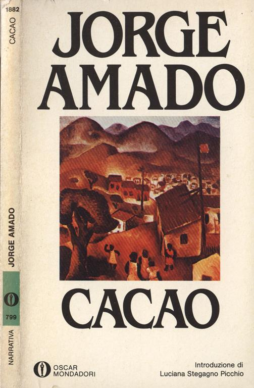 Cacao - Jorge Amado - Libro Usato - Mondadori - Oscar Mondadori ...