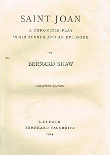 Saint Joan. A Chronicle Play In Six Scenes And An Epilogue - Bernard Shaw - copertina