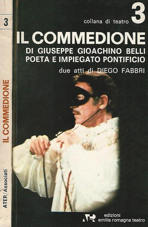 Il Commedione Di Giuseppe Gioachino Belli Poeta E Impiegato ...