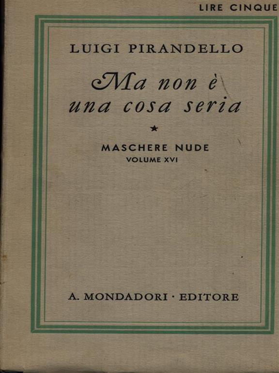 Maschere nude vol. 2 - Luigi Pirandello - Libro Usato