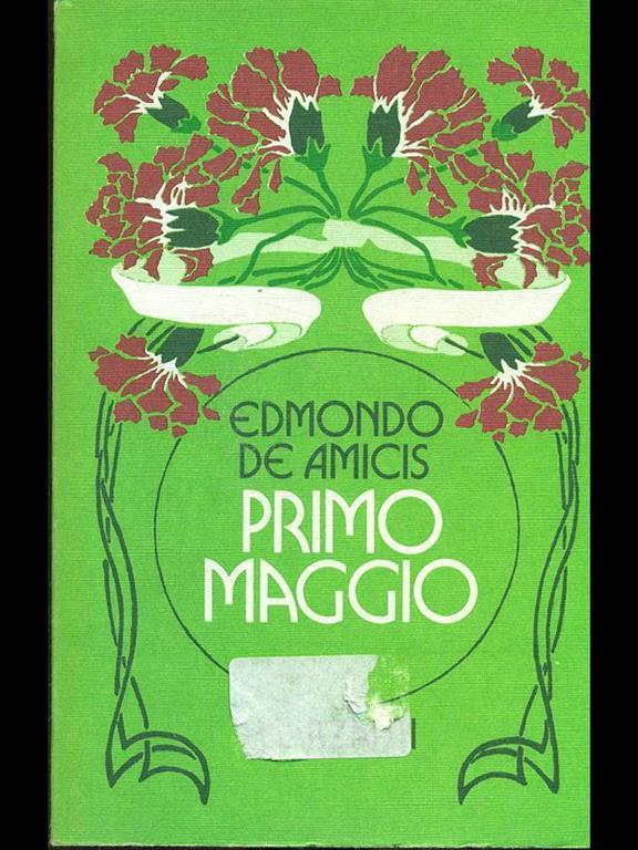 Primo Maggio - Edmondo De Amicis - Libro Usato - Garzanti Libri - | IBS