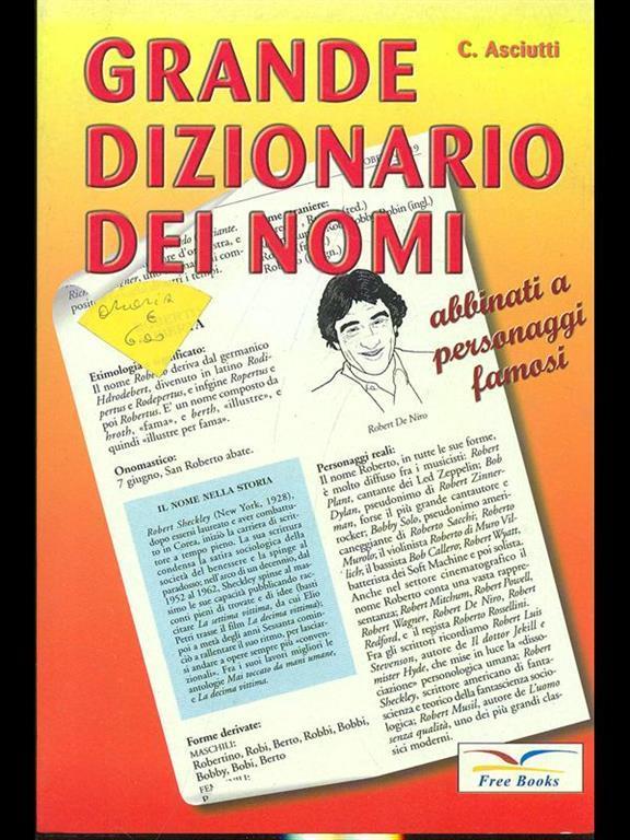 Grande Dizionario Dei Nomi Claudio Asciuti Libro Usato Free Books Ibs