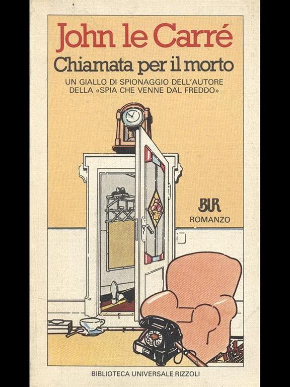 1c5f1b8428 Chiamata per il morto - John Le Carré - Libro - Biblioteca ...