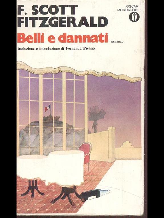 belli e dannati fitzgerald  Belli e dannati - Fitzgerald, F. Scott - Libro - Oscar Mondadori - | IBS