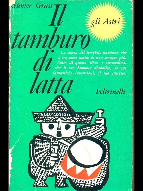 Il Tamburo Di Latta.Il Tamburo Di Latta Gunter Grass Libro Feltrinelli Ibs