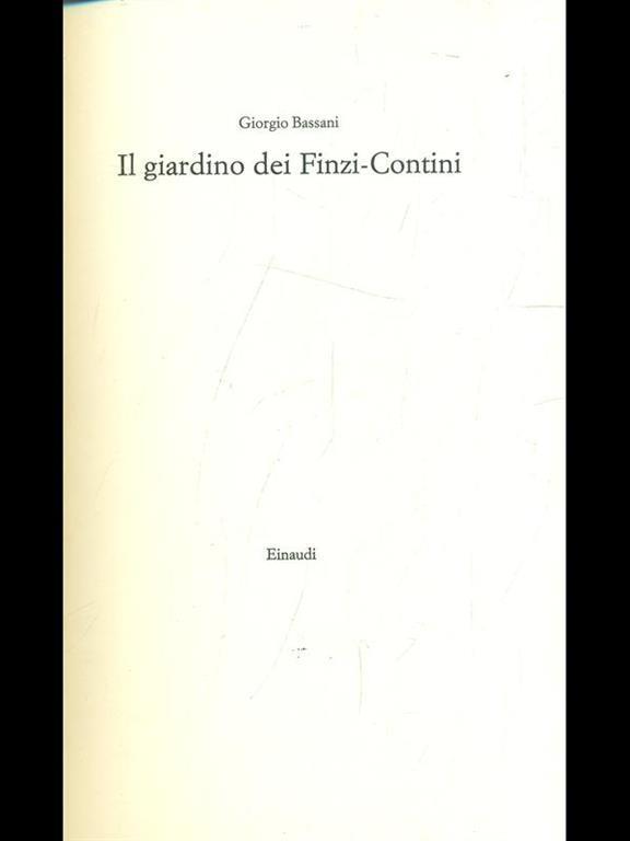 Il giardino dei finzi contini giorgio bassani libro einaudi ibs - Il giardino dei finzi contini libro ...