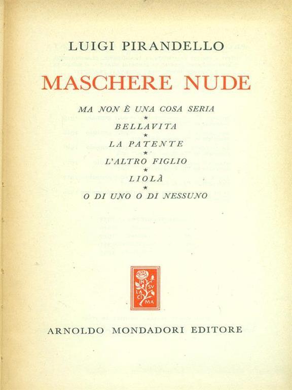 Maschere nude - Luigi Pirandello - Libro Usato - Mondadori