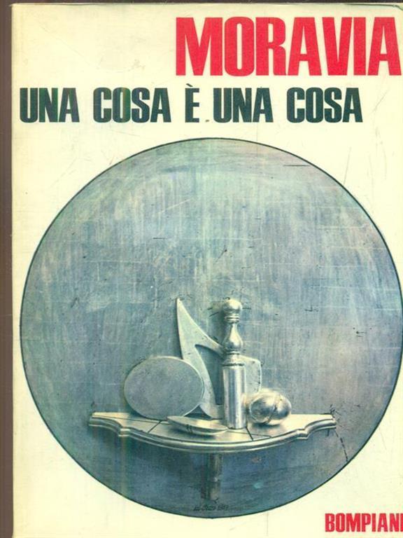 Una Cosa E Una Cosa Alberto Moravia Libro Usato Bompiani Opere Complete Di Alberto Moravia Ibs
