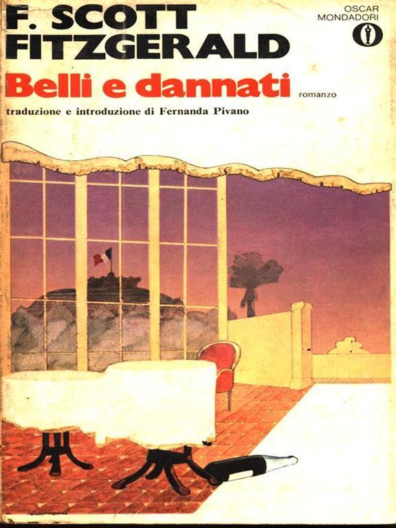 belli e dannati fitzgerald  Belli e dannati - Francis Scott Fitzgerald - Libro - Mondadori - Gli ...
