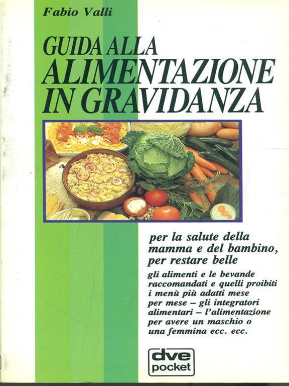 guida alla alimentazione in gravidanza - fabio valli - libro - dve