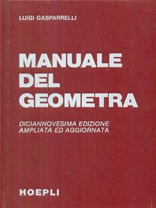 manuale del geometra luigi gasparrelli libro hoepli ibs rh ibs it manuale del geometra hoepli usato manuale del geometra hoepli pdf